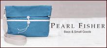 PEARL FISHER(パール フィッシャー)−帆布とレザーの風合いを生かした、手作りバック&小物ブランド
